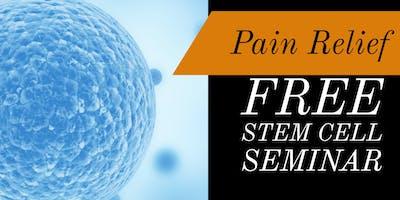 Free Regenerative Medicine & Stem Cell Seminar for Pain Relief - Bakersfield, CA