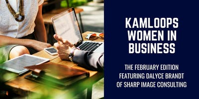 Kamloops Women in Business: February 2019 Edition