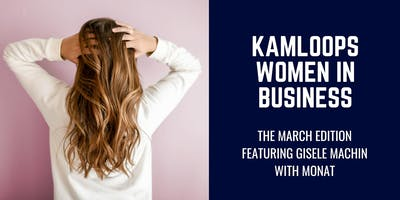 Kamloops Women in Business: March 2019 Edition