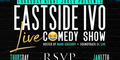 Thursday Night Jokes with Eastside Ivo Comedy Show