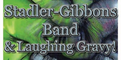 The Stadler-Gibbons Band and Laughing Gravy! - at Redwood Cafe