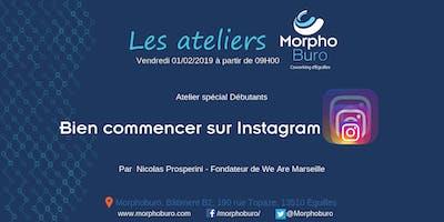 Atelier Morpho - Bien commencer sur Instagram (débutants)