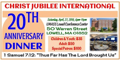 CHRIST JUBILEE INTERNATIONAL MINISTRIES 20TH ANNIVERSARY CELEBRATION GALA