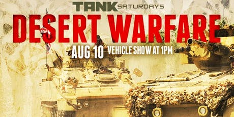 TANK SATURDAY: Desert Warfare tickets