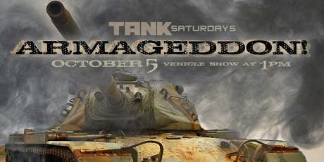 TANK SATURDAY: Armageddon tickets