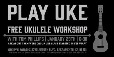 Free Ukulele Workshop