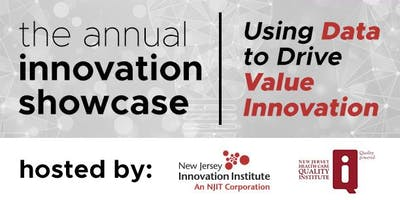Annual Innovation Showcase hosted by NJII and the Quality Institute