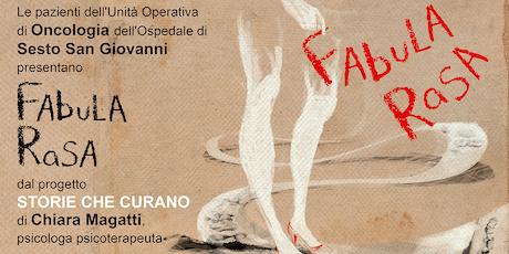 Fabula Rasa @ Centro Culturale Il Pertini, Cinisello Balsamo biglietti