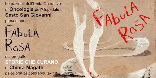 Fabula Rasa @ Centro Culturale Il Pertini, Cinisello Balsamo