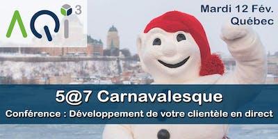 5@7 Carnavalesque à Québec