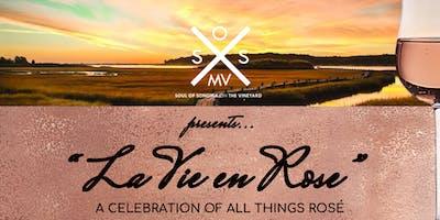 "Soul of Sonoma on the Vineyard \""La Vie en Rose\"""