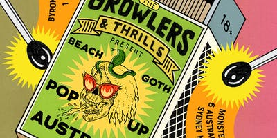 THRILLS Presents: The Growlers Beach Goth Pop Up Sydney