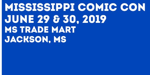 Mississippi Comic Con 2019