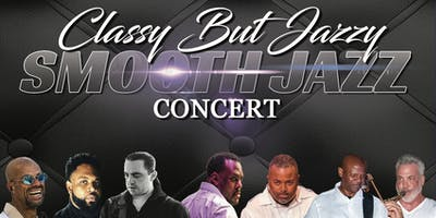 The Franchise Band Presents the Classy But Jazzy Smooth Jazz Experience!