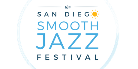 3rd Annual San Diego Smooth Jazz Festival - Sunday tickets
