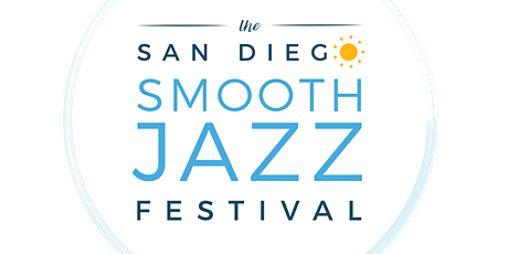 4th Annual San Diego Smooth Jazz Festival - Saturday tickets