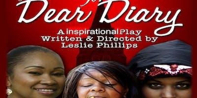 Dear Diary - An Inspirational Play