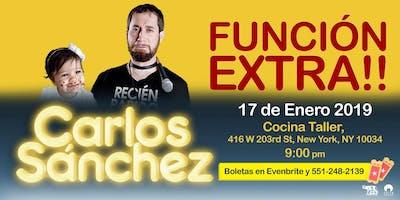 Carlos Sánchez @ Cocina Taller NYC (Función Extra!!)