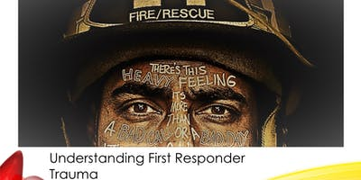Occupational Awareness Training for Therapists: First Responder Trauma