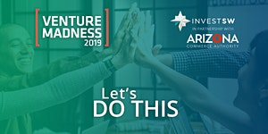 Venture Madness Conference presented by Invest...
