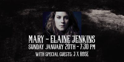 Mary Elaine Jenkins with special guests J x Rose