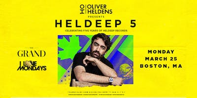 I Love Mondays feat. OLIVER HELDENS   The Grand   3.25.19
