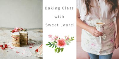 Baking Class for Parents with Cocktails Night! by Sweet Laurel