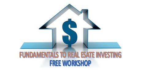 THE FUNDAMENTALS TO REAL ESTATE INVESTING - NYC tickets