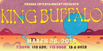 Psycho Entertainment Presents: King Buffalo
