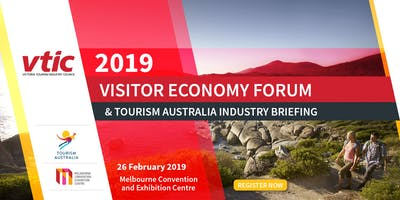 2019 VTIC Visitor Economy Forum and Tourism Australia Industry Briefing