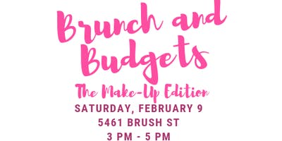 Brunch and Budgets: The Make-Up Edition
