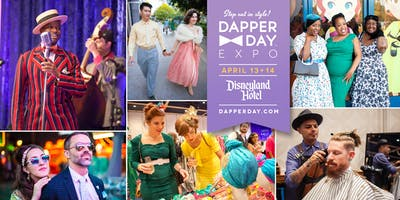 DAPPER DAY® Expo at the Disneyland Hotel, Spring 2019 Edition