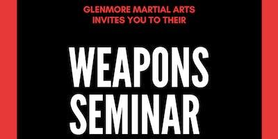 Glenmore Martial Arts Weapons Seminar