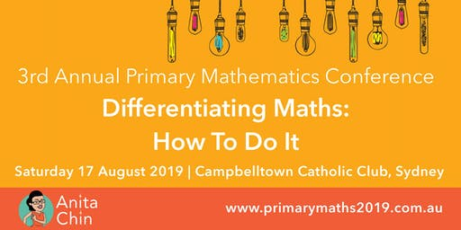 Annual Primary Maths Conference 2019. Differentiating Maths: How To Do It