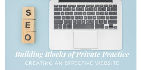 Building Blocks of Private Practice: Creating an Effective Website tickets