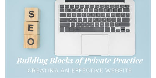 Building Blocks of Private Practice: Creating an Effective Website