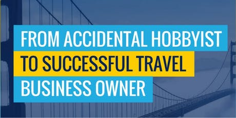Free Training on How to Become a Travel Business Owner tickets