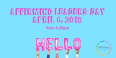 Affirming Leaders Day