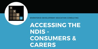 Consumers & Carers: Accessing the NDIS  - Wollongong
