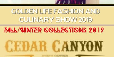 Golden Life Fashion And Culinary Show