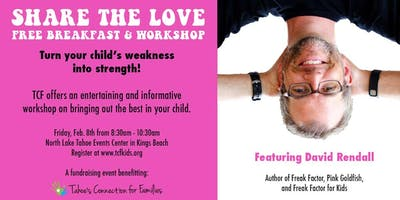 Share the Love Free Breakfast & Workshop with Speaker & Author David Rendall