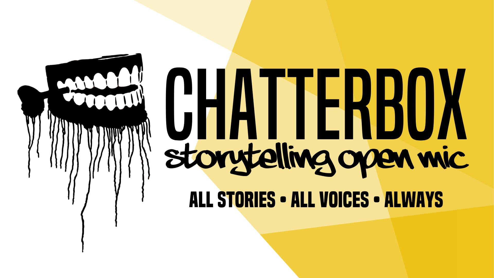 Chatterbox Storytelling Open Mic