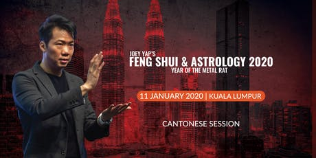 Joey Yap's Feng Shui & Astrology 2020 (Kuala Lumpur) - Cantonese Session tickets