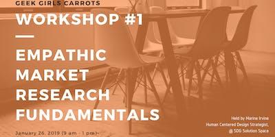 Geek Girls Carrots GVA workshop #1: Empathic market research fundamentals