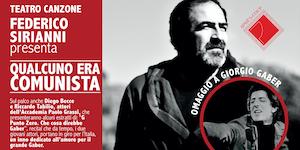 """""""Qualcuno era comunista"""" - Omaggio a Giorgio Gaber  di..."""