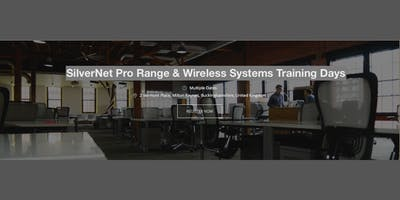 SilverNet Pro Range and Wireless Systems Training Day