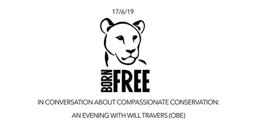 Born Free's Will Travers OBE; In Conversation About Conservation