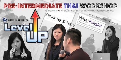 Pre-Intermediate Thai Workshop by WisePolyglot Thai