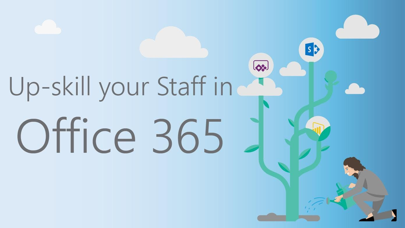 Up-skill your Employees in Office 365