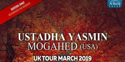 BIRMINGHAM: Rising High: Breaking Free from the Chains that Bind Us with Ustadha Yasmin Mogahed (USA)